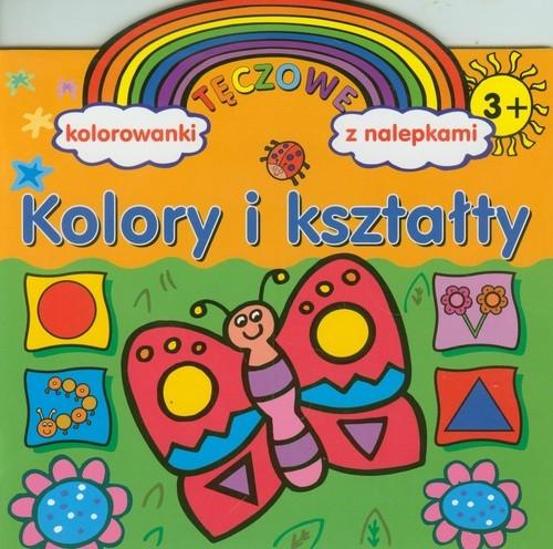 Kolory i kształty Tęczowe kolorowanki z nalepkami Wiśniewska Anna