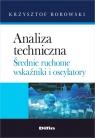 Analiza techniczna Średnie ruchome, wskaźniki i oscylatory Borowski Krzysztof