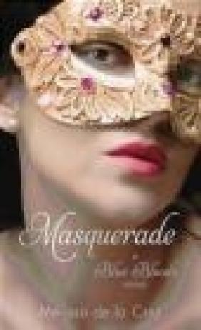 Masquerade A Blue Bloods Novel Melissa de la Cruz, M De la Cruz