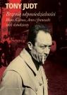 Brzemię odpowiedzialności: Blum, Camus, Aron i francuski wiek dwudziesty
