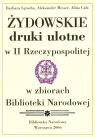 Żydowskie druki ulotne w II Rzeczypospolitej w zbiorach Biblioteki Narodowej