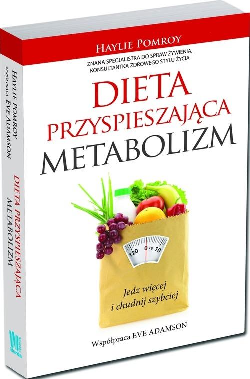 Dieta przyspieszająca metabolizm Pomroy Haylie, Adamson Eve