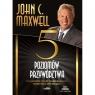 Pięć poziomów przywództwa audiobook John C. Maxwell