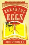 Breaking of Eggs