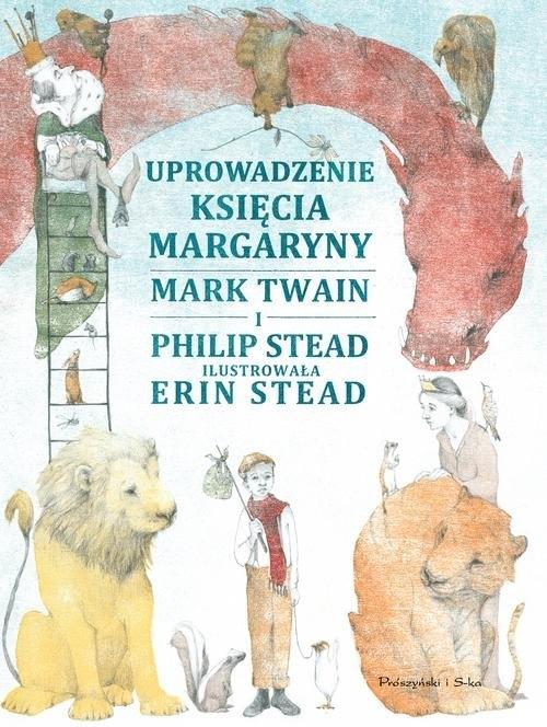 Uprowadzenie Księcia Margaryny Stead Philip, Twain Mark