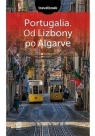 Portugalia Od Lizbony po Algarve Travelbook Pamuła Anna