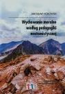Wychowanie moralne według pedagogiki neotomistycznej