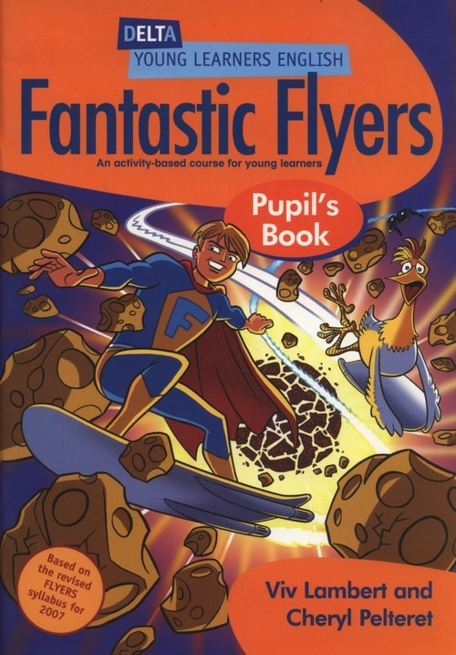 Fantastic Flyers Pupil's Book Lambert Viv, Pelteret Cheryl