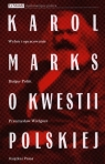 Karol Marks o kwestii polskiej