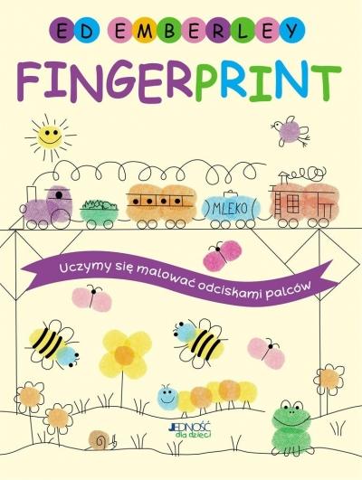 Fingerprint. Uczymy się malować odciskami palców praca zbiorowa