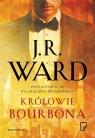 Królowie bourbona Ward J.R.