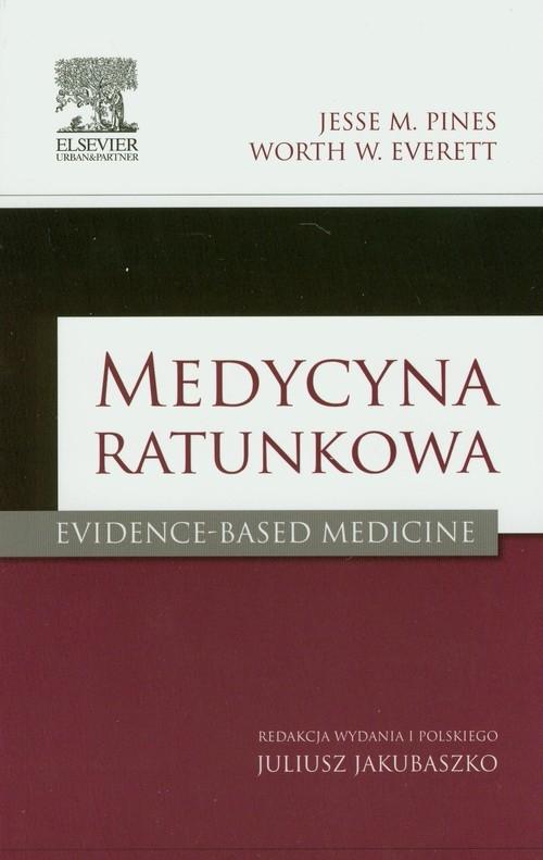 Medycyna ratunkowa Pines Jesse M., Everett Worth W.