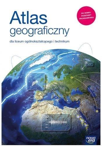 Atlas geograficzny dla liceum i technikum Praca zbiorowa