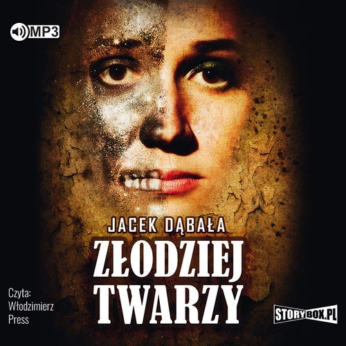 Złodziej twarzy  (Audiobook) (Audiobook) Dąbała Jacek