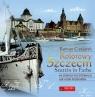 Kolorowy Szczecin na starych pocztówkach Stettin in Farbe auf alten Czejarek Roman
