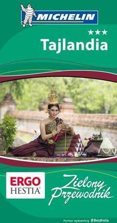 Tajlandia Zielony Przewodnik Praca zbiorowa