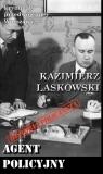 Agent policyjny Laskowski Kazimierz