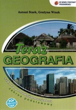 Geografia LO Teraz geografia podręcznik ZP w.2015 Grażyna Wnuk, Antoni Stark
