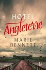 Hotel Angleterre Bennett Marie