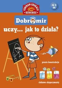 Pomysłowy Dobromir uczy... Jak to działa? Pol Jolanta
