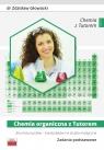 Chemia organiczna z Tutorem. Zadania podstawowe Głowacki dr. Zdzisław