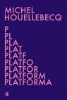 Platforma Houellebecq Michel