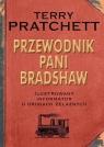 Przewodnik Pani BradshawIlustrowany informator o drogach żelaznych Pratchett Terry