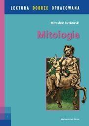 Mitologia grecka lektura dobrze opracowana Rutkowski Mirosław
