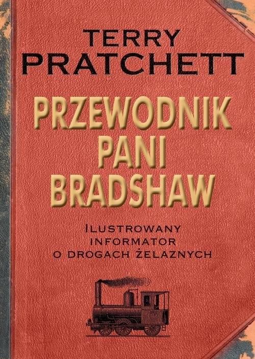 Przewodnik Pani Bradshaw Pratchett Terry