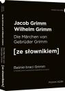 Baśnie braci Grimm wersja niemiecka. z podręcznym słownikiem
