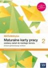 MATeMAtyka 2. Maturalne karty pracy. Zakres podstawowy i rozszerzony - Szkoła ponadpodstawowa