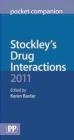 Stockley's Drug Interactions 2011 Pocket Companion K Baxter