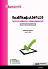 Kwalifikacja A.26/AU.29. Sprzedaż produktów i usług reklamowych Egzamin Drygała Małgorzata, Terejko Anna