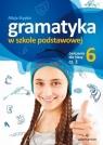 Gramatyka w szkole podstawowej ćwiczenia dla klasy 6 część 2