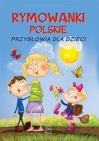 Rymowanki polskie Przysłowia dla dzieci Strzemińska-Więckowiak Dorota