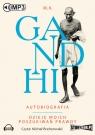 Autobiografia. Dzieje moich poszukiwań prawdy.  (Audiobook) Gandhi M.K.
