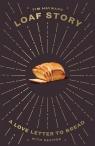 Loaf Story Hayward Tim