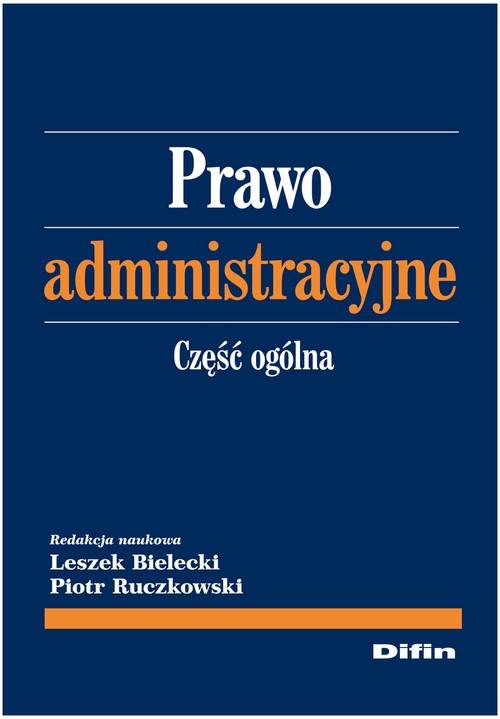 Prawo administracyjne Część ogólna