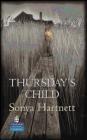 Thursday's Child Sonya Hartnett, S Harnett