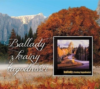 Ballady z krainy łagodności CD praca zbiorowa