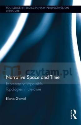 Narrative Space and Time Gomel, Elana