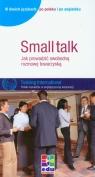 Small talk Jak prowadzić swobodną rozmowę towarzyską Watzke-Otte Susanne