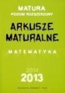 Matura poziom rozszerzony arkusze maturalne Makowski Adam, Masłowska Dorota, Masłowski Tomasz