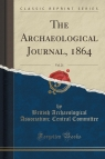 The Archaeological Journal, 1864, Vol. 21 (Classic Reprint)
