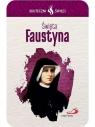 Karta Skuteczni Święci. Święta Faustyna