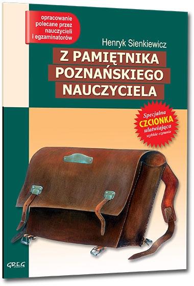 Z pamiętnika poznańskiego nauczyciela Henryk Sienkiewicz