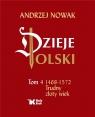 Dzieje Polski Tom 4 Trudny Złoty Wiek
