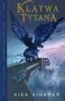 Klątwa Tytana Tom 3 Riordan Rick