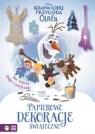Kraina Lodu: Przygoda Olafa - Papierowe dekoracje świąteczne