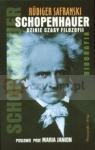 Schopenhauer dzikie czasy filozofii Safranski Rudiger